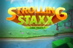 Играть в Strolling Staxx Cubic Fruits