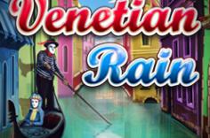 Играть в Venetian Rain