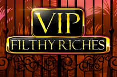 Играть в VIP Filthy Riches